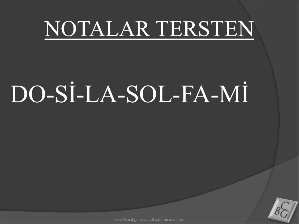 DO-Sİ-LA-SOL-FA-Mİ NOTALAR TERSTEN