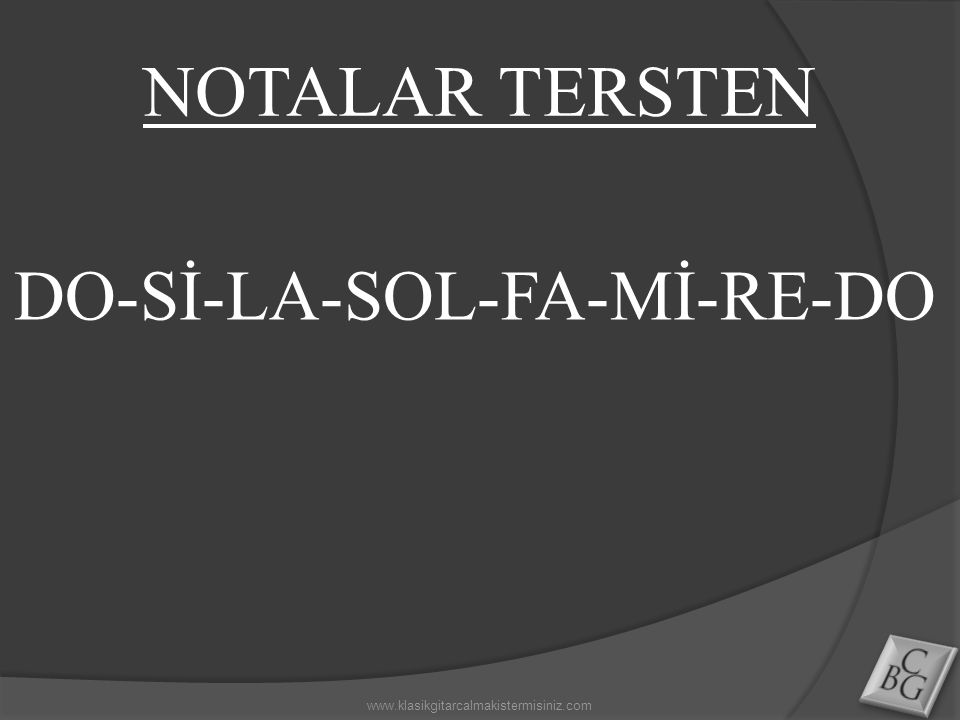 NOTALAR TERSTEN DO-Sİ-LA-SOL-FA-Mİ-RE-DO