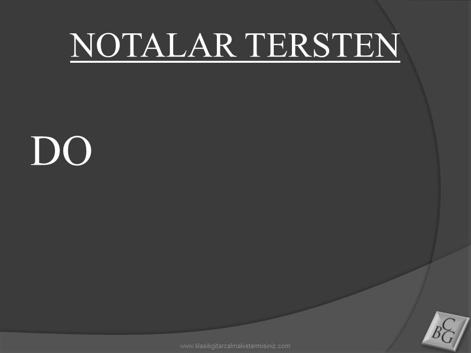 NOTALAR TERSTEN DO www.klasikgitarcalmakistermisiniz.com