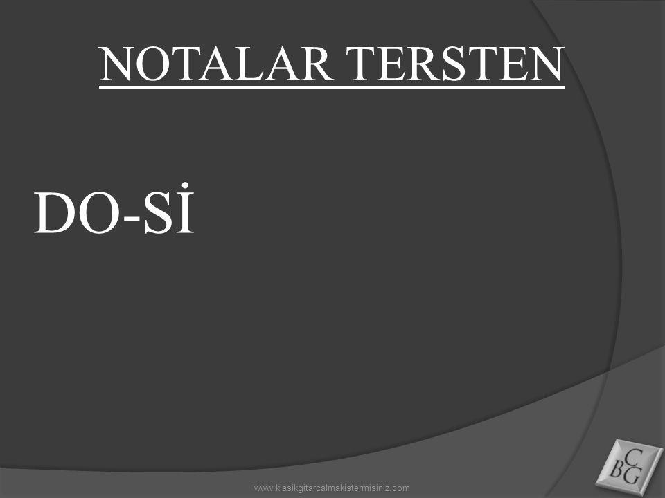 NOTALAR TERSTEN DO-Sİ www.klasikgitarcalmakistermisiniz.com
