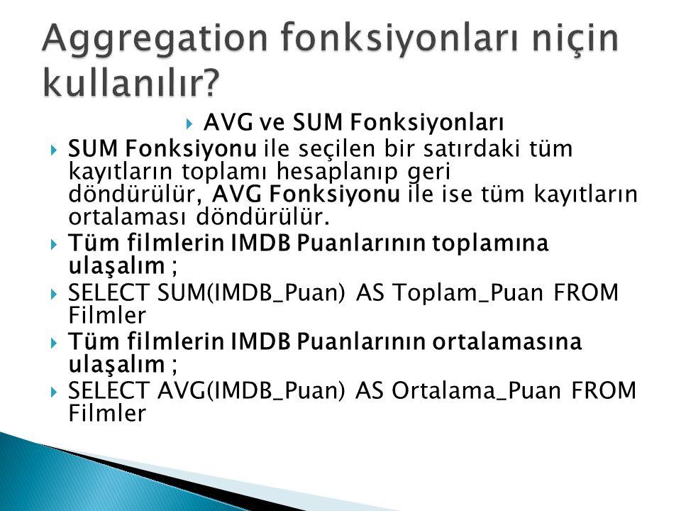 Aggregation fonksiyonları niçin kullanılır