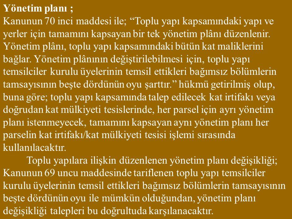 Yönetim planı ;