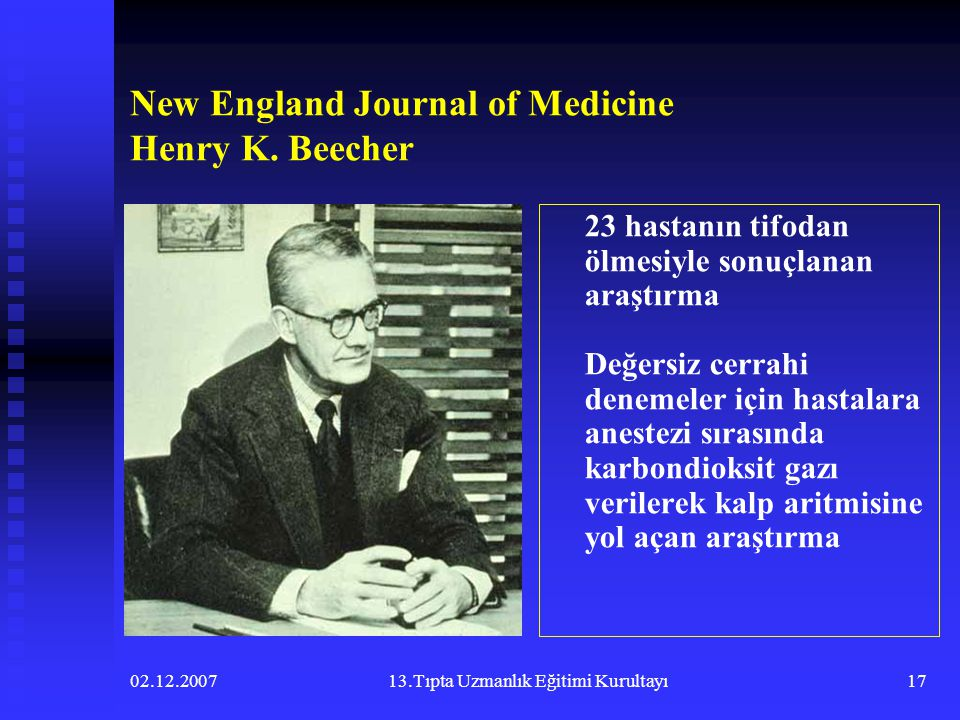 New England Journal of Medicine Henry K. Beecher