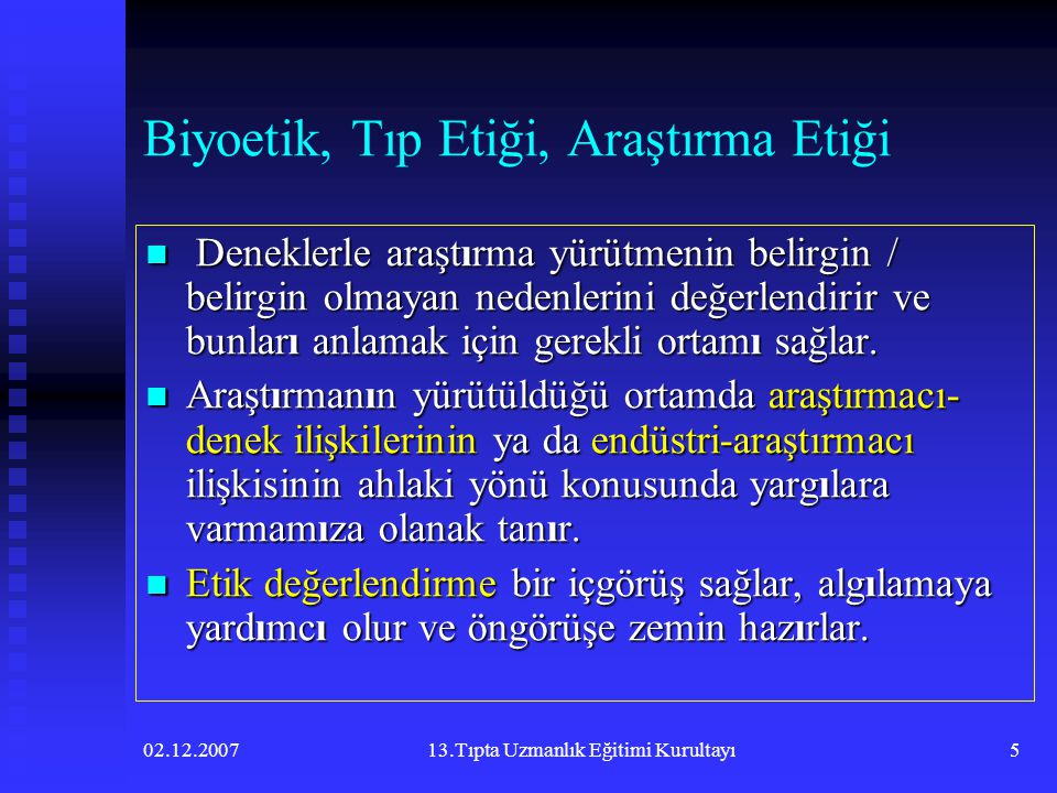Biyoetik, Tıp Etiği, Araştırma Etiği
