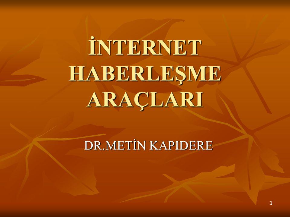 İNTERNET HABERLEŞME ARAÇLARI