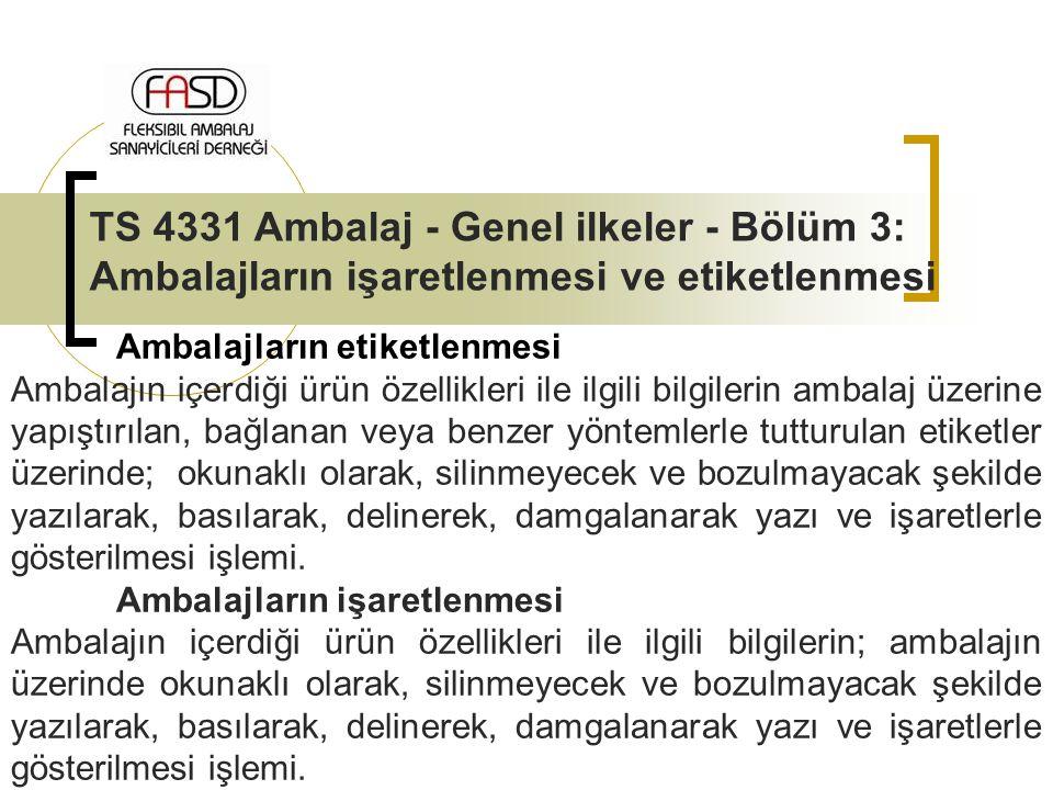 TS 4331 Ambalaj - Genel ilkeler - Bölüm 3: