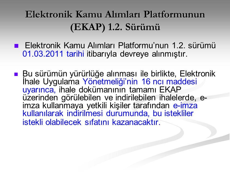Elektronik Kamu Alımları Platformunun (EKAP) 1.2. Sürümü
