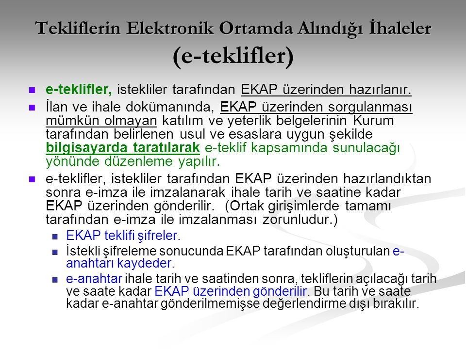 Tekliflerin Elektronik Ortamda Alındığı İhaleler (e-teklifler)