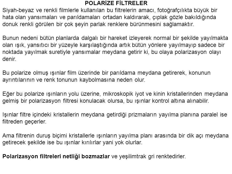 POLARİZE FİLTRELER
