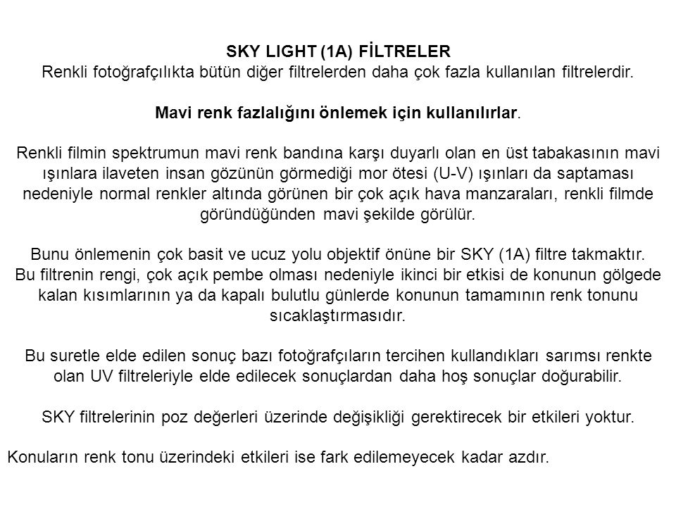 SKY LIGHT (1A) FİLTRELER