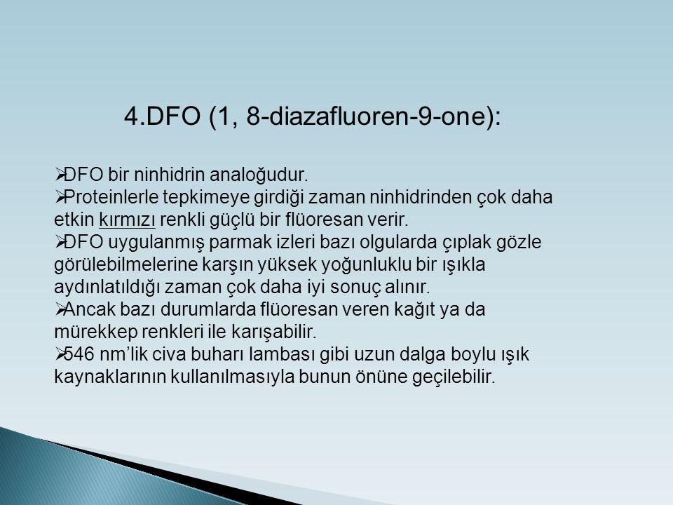 4.DFO (1, 8-diazafluoren-9-one):