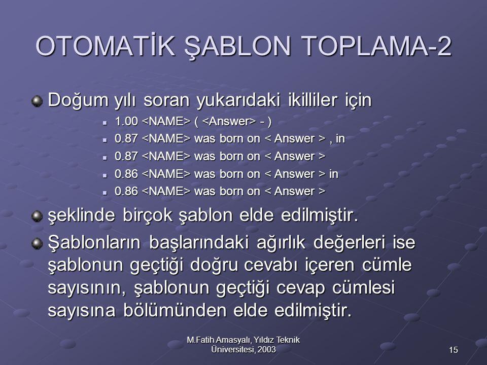 OTOMATİK ŞABLON TOPLAMA-2