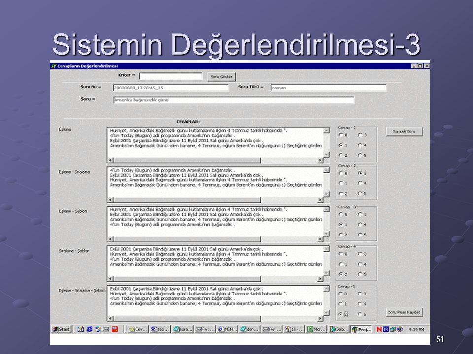 Sistemin Değerlendirilmesi-3