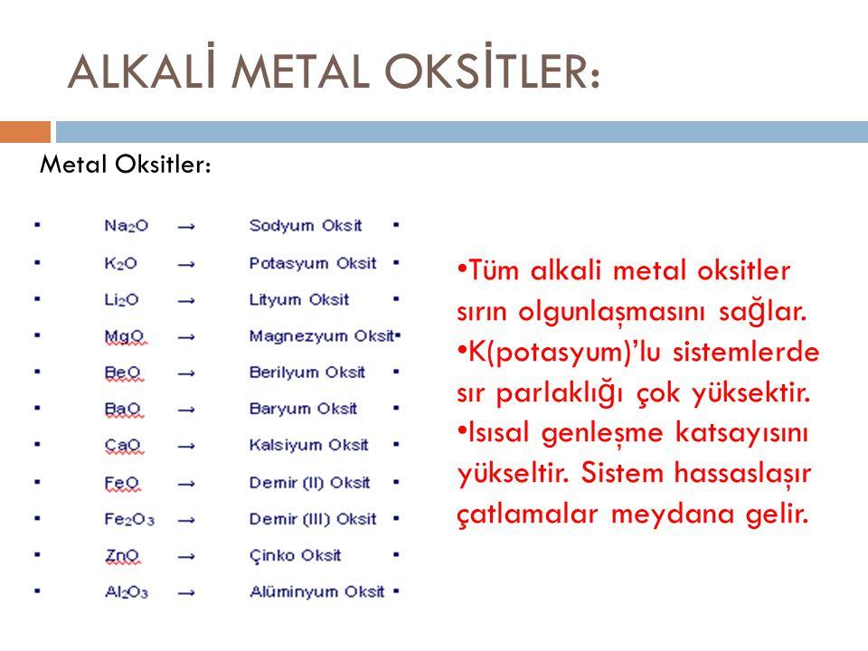 ALKALİ METAL OKSİTLER: