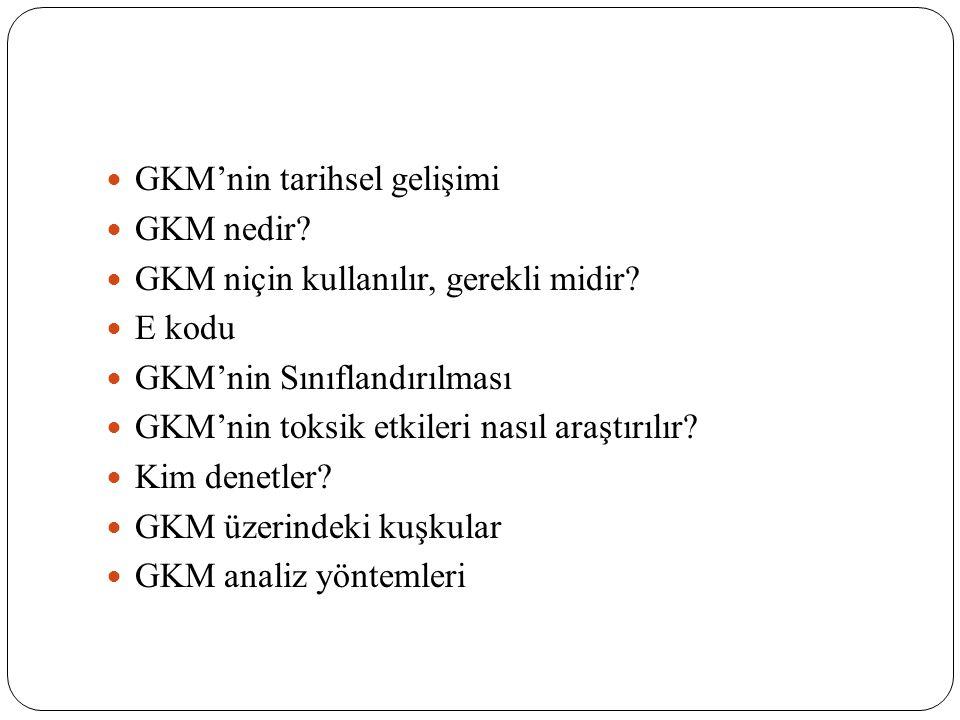 GKM'nin tarihsel gelişimi