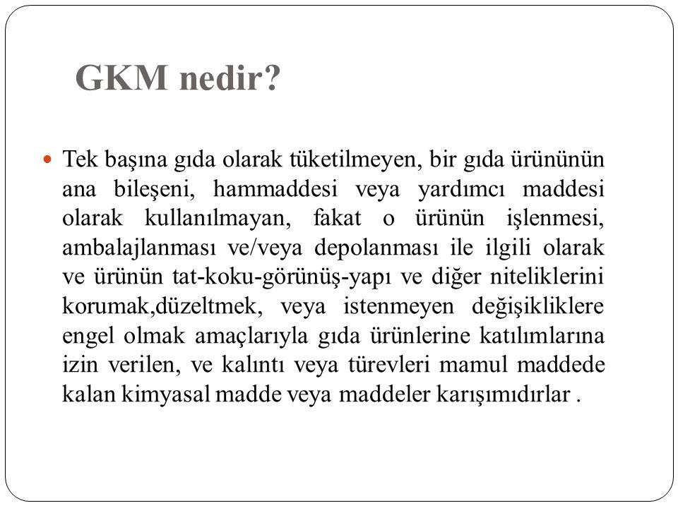 GKM nedir
