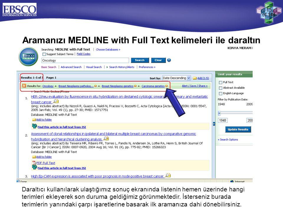 Aramanızı MEDLINE with Full Text kelimeleri ile daraltın