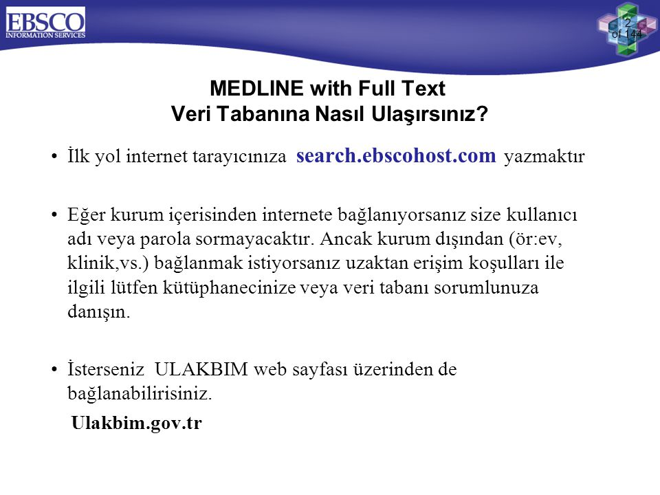 MEDLINE with Full Text Veri Tabanına Nasıl Ulaşırsınız