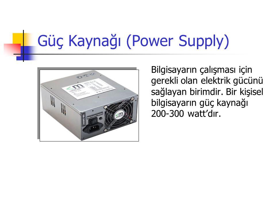 Güç Kaynağı (Power Supply)