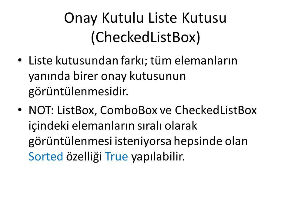 Onay Kutulu Liste Kutusu (CheckedListBox)