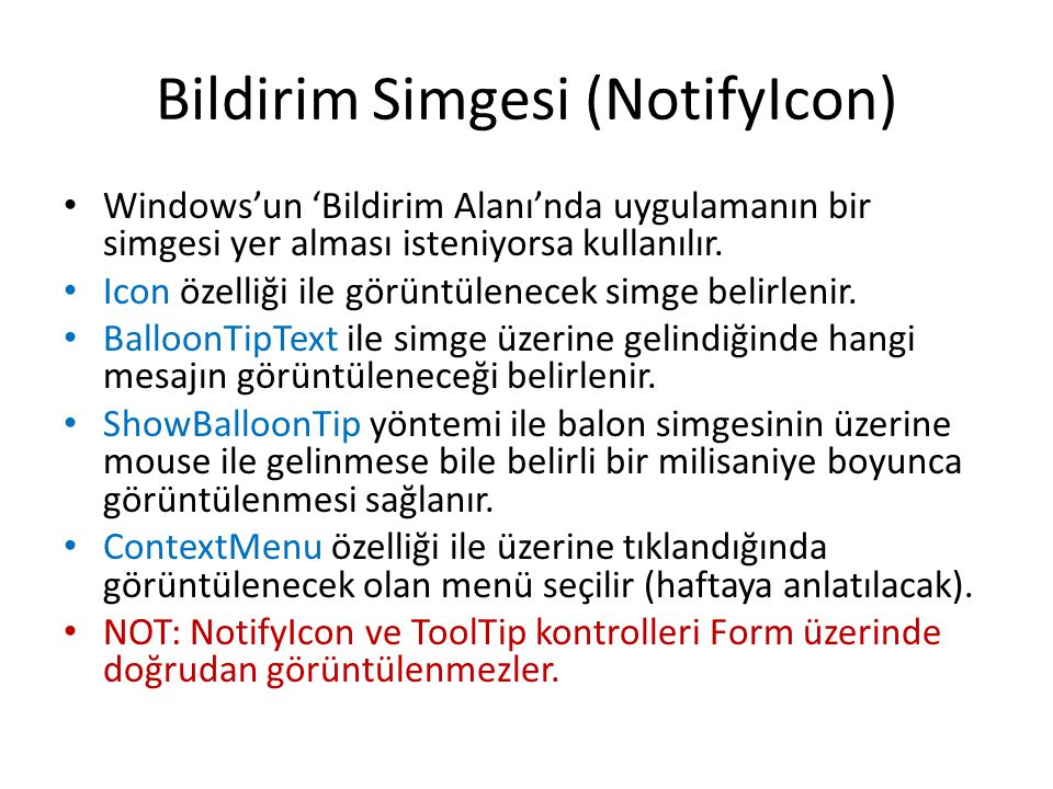 Bildirim Simgesi (NotifyIcon)
