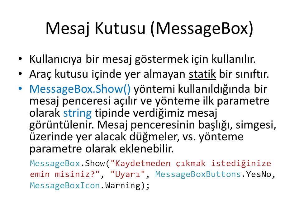 Mesaj Kutusu (MessageBox)