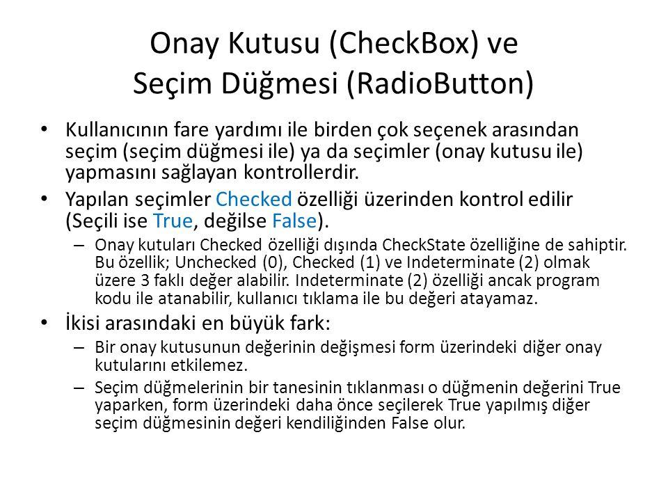 Onay Kutusu (CheckBox) ve Seçim Düğmesi (RadioButton)