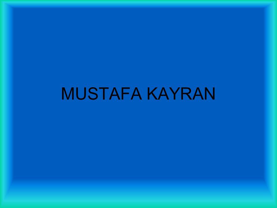 MUSTAFA KAYRAN