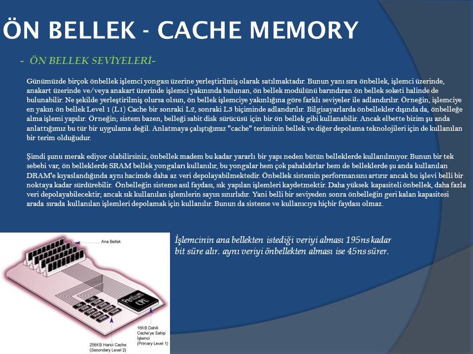 ÖN BELLEK - CACHE MEMORY