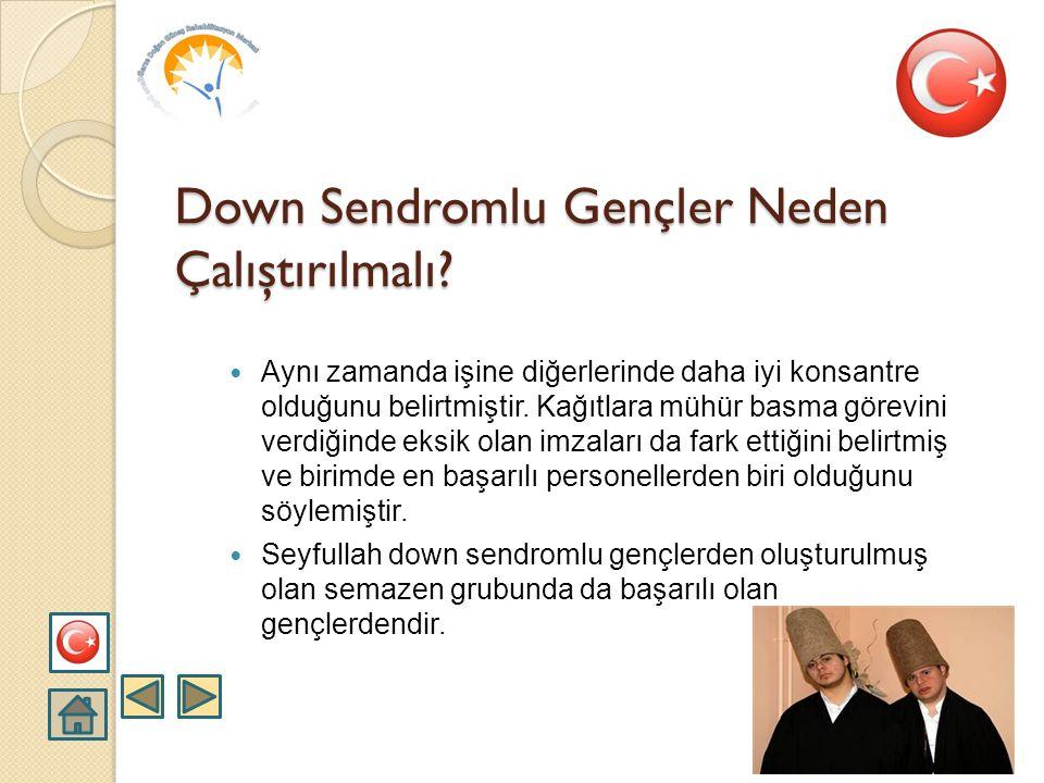 Down Sendromlu Gençler Neden Çalıştırılmalı