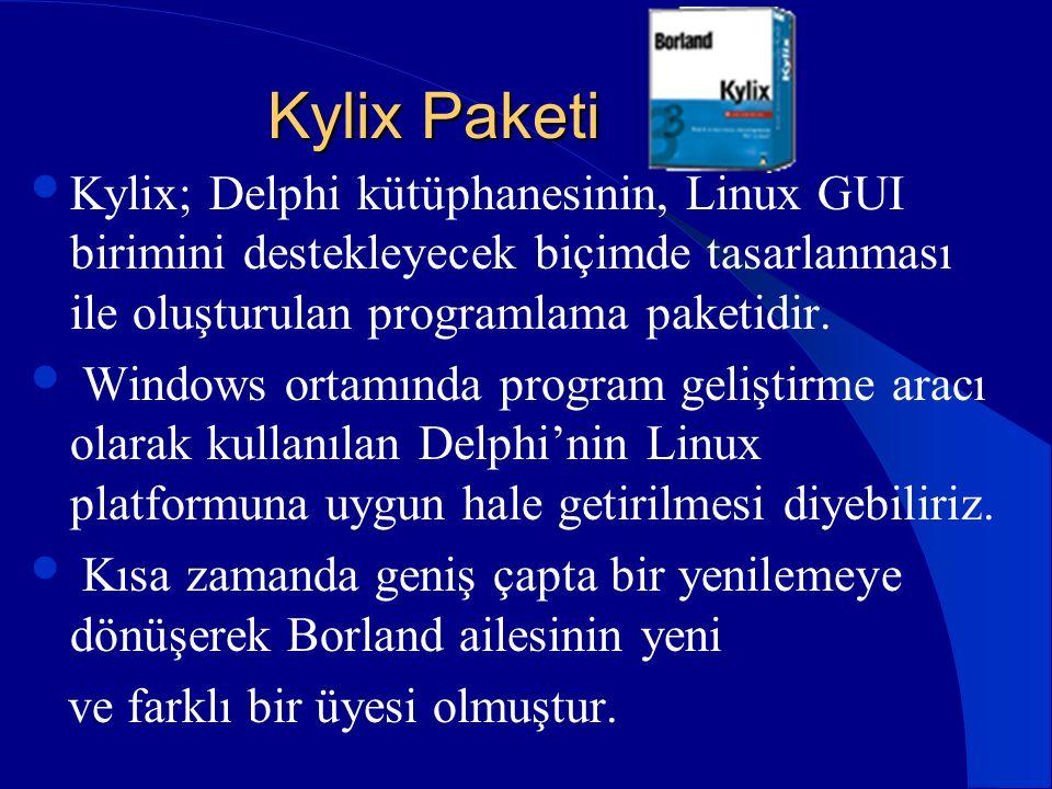 Kylix Paketi Kylix; Delphi kütüphanesinin, Linux GUI birimini destekleyecek biçimde tasarlanması ile oluşturulan programlama paketidir.