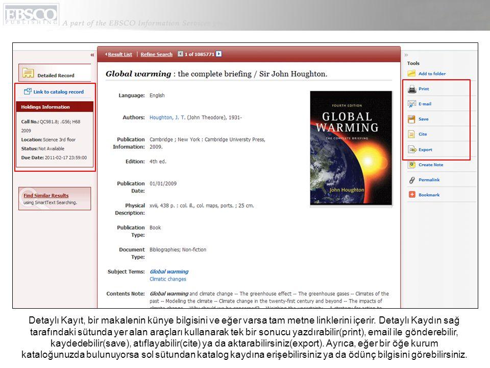Detaylı Kayıt, bir makalenin künye bilgisini ve eğer varsa tam metne linklerini içerir.