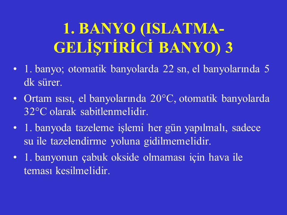 1. BANYO (ISLATMA-GELİŞTİRİCİ BANYO) 3