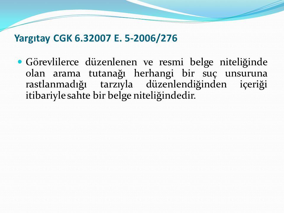 Yargıtay CGK 6.32007 E. 5-2006/276