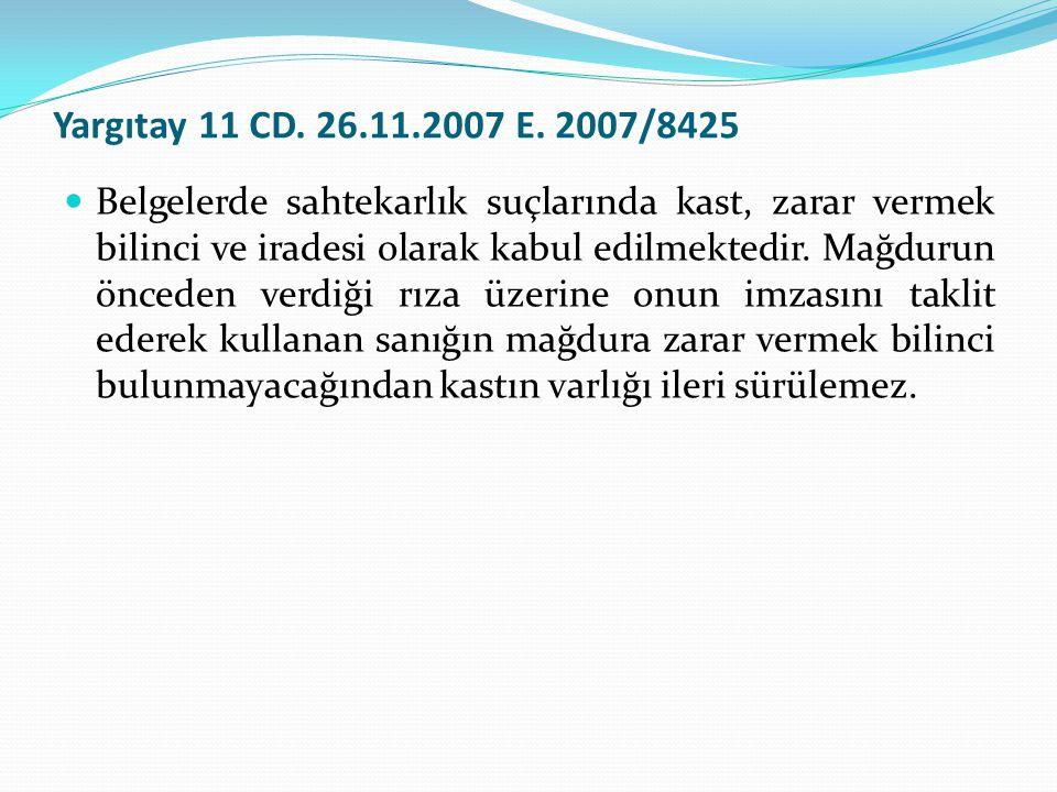 Yargıtay 11 CD. 26.11.2007 E. 2007/8425