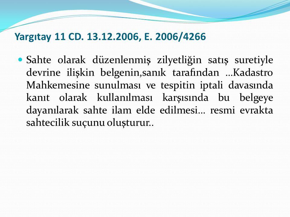 Yargıtay 11 CD. 13.12.2006, E. 2006/4266