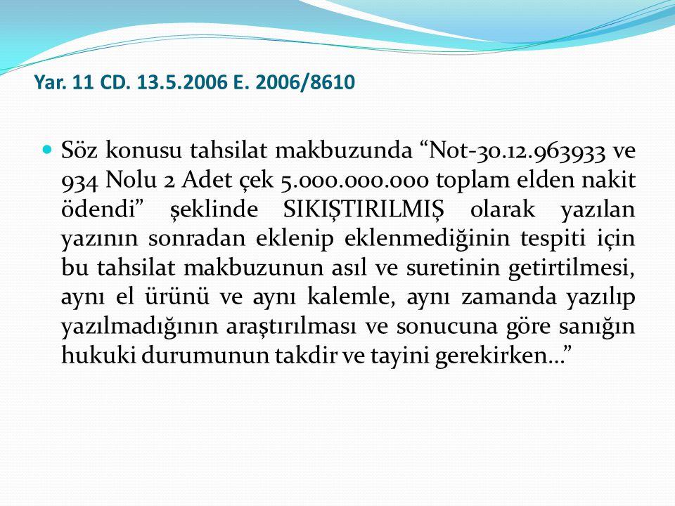 Yar. 11 CD. 13.5.2006 E. 2006/8610