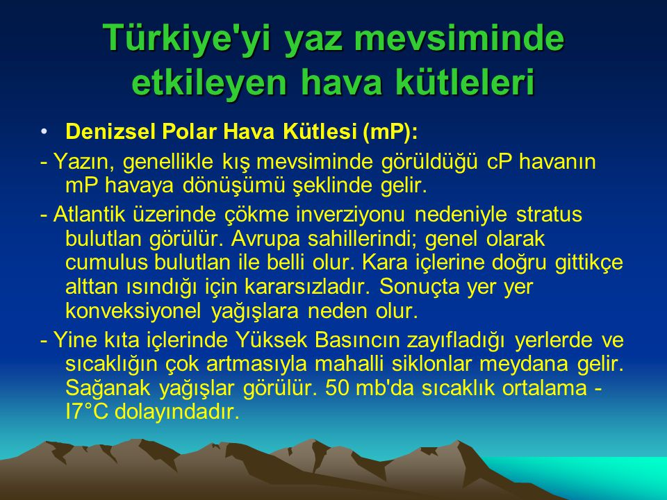 Türkiye yi yaz mevsiminde etkileyen hava kütleleri