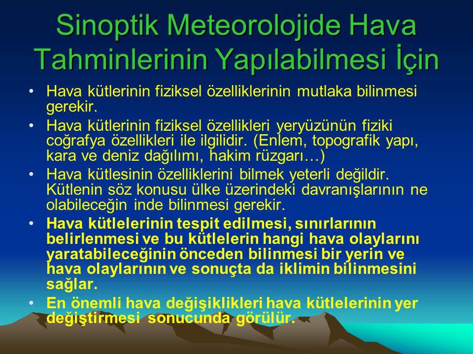 Sinoptik Meteorolojide Hava Tahminlerinin Yapılabilmesi İçin