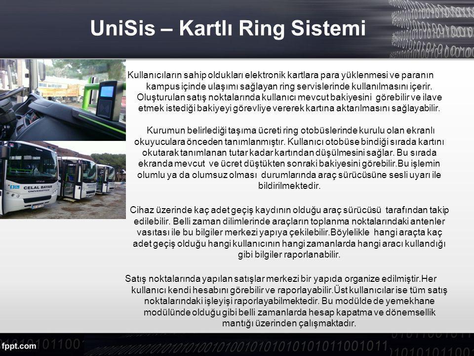 UniSis – Kartlı Ring Sistemi