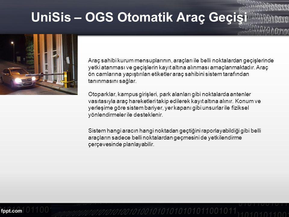 UniSis – OGS Otomatik Araç Geçişi