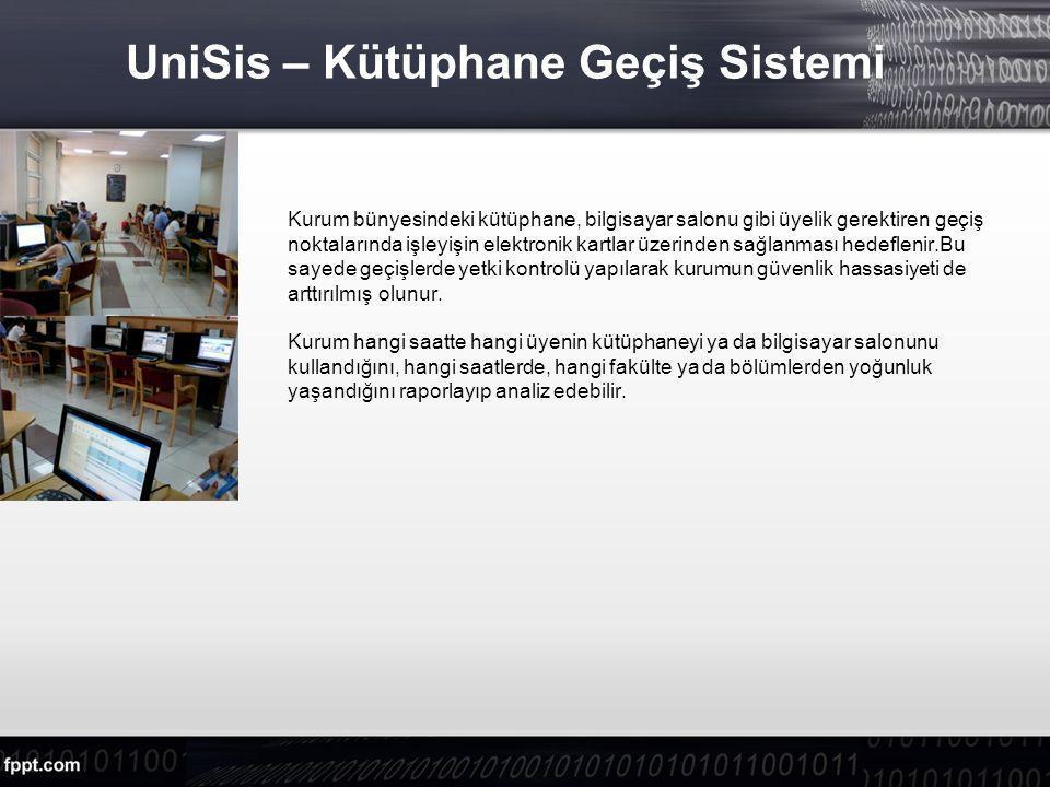 UniSis – Kütüphane Geçiş Sistemi