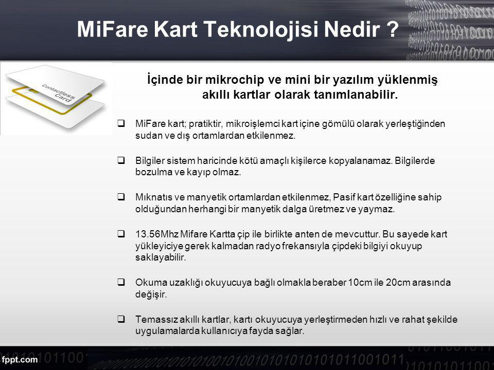 MiFare Kart Teknolojisi Nedir