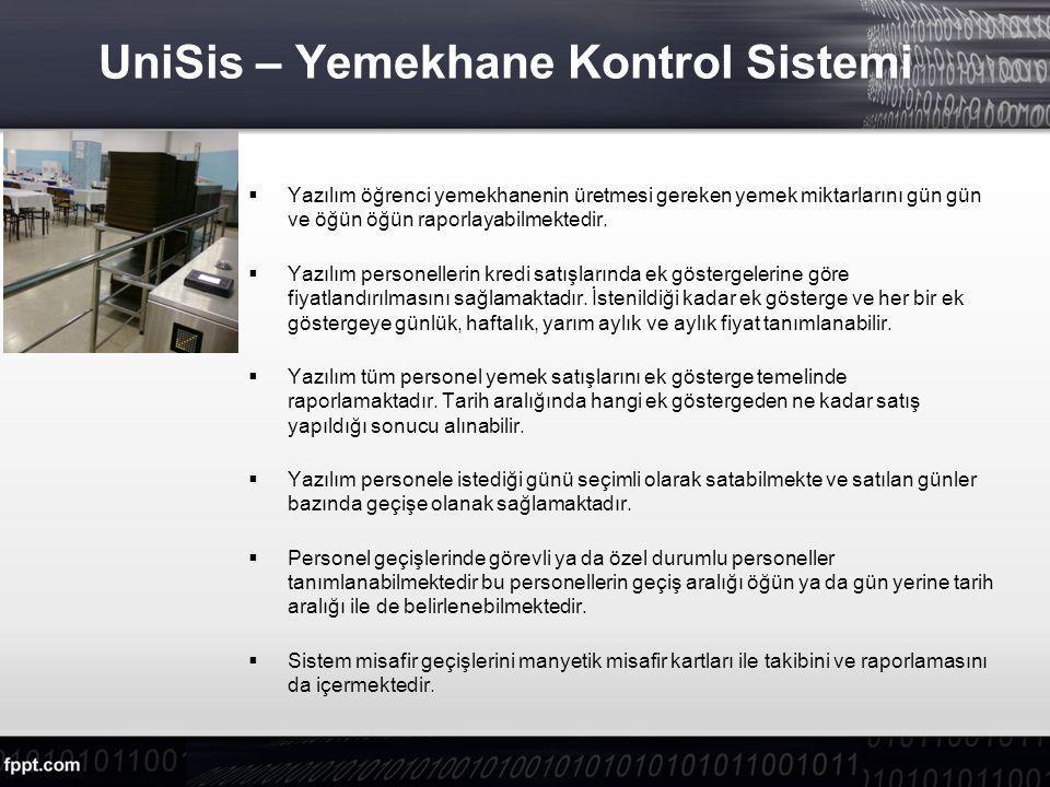 UniSis – Yemekhane Kontrol Sistemi