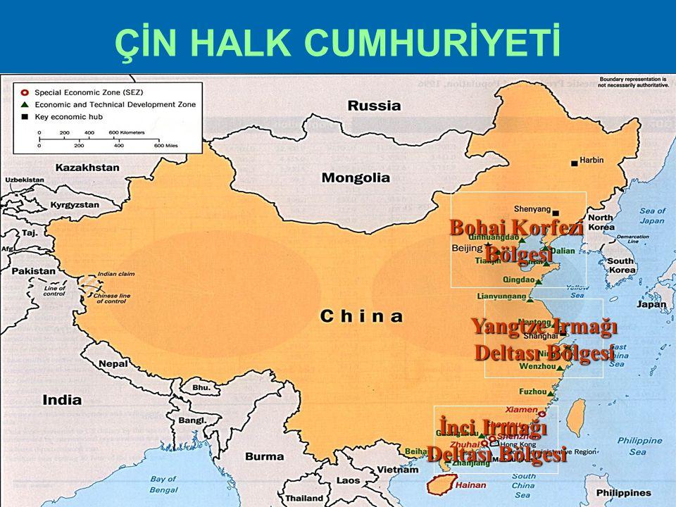 ÇİN HALK CUMHURİYETİ Bohai Korfezi Bölgesi Yangtze Irmağı