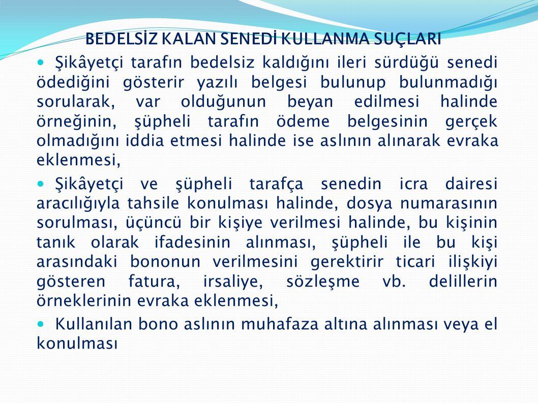 BEDELSİZ KALAN SENEDİ KULLANMA SUÇLARI