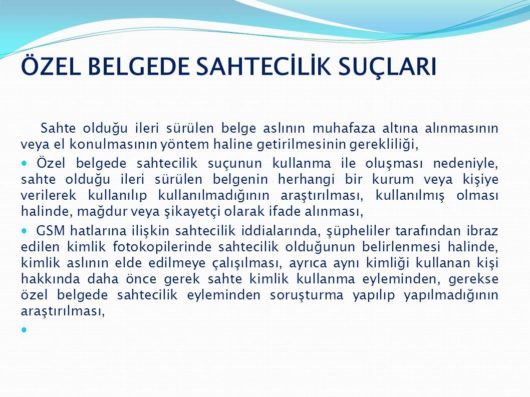 ÖZEL BELGEDE SAHTECİLİK SUÇLARI