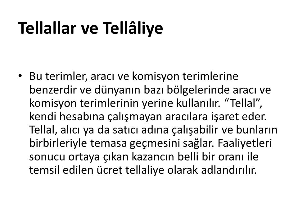 Tellallar ve Tellâliye