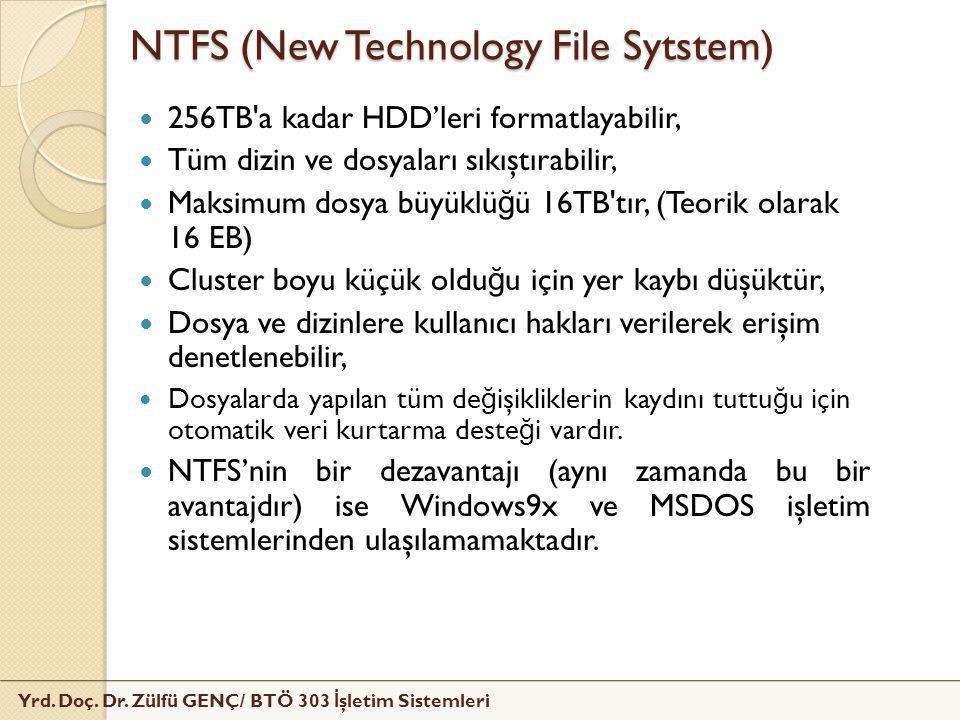 NTFS (New Technology File Sytstem)