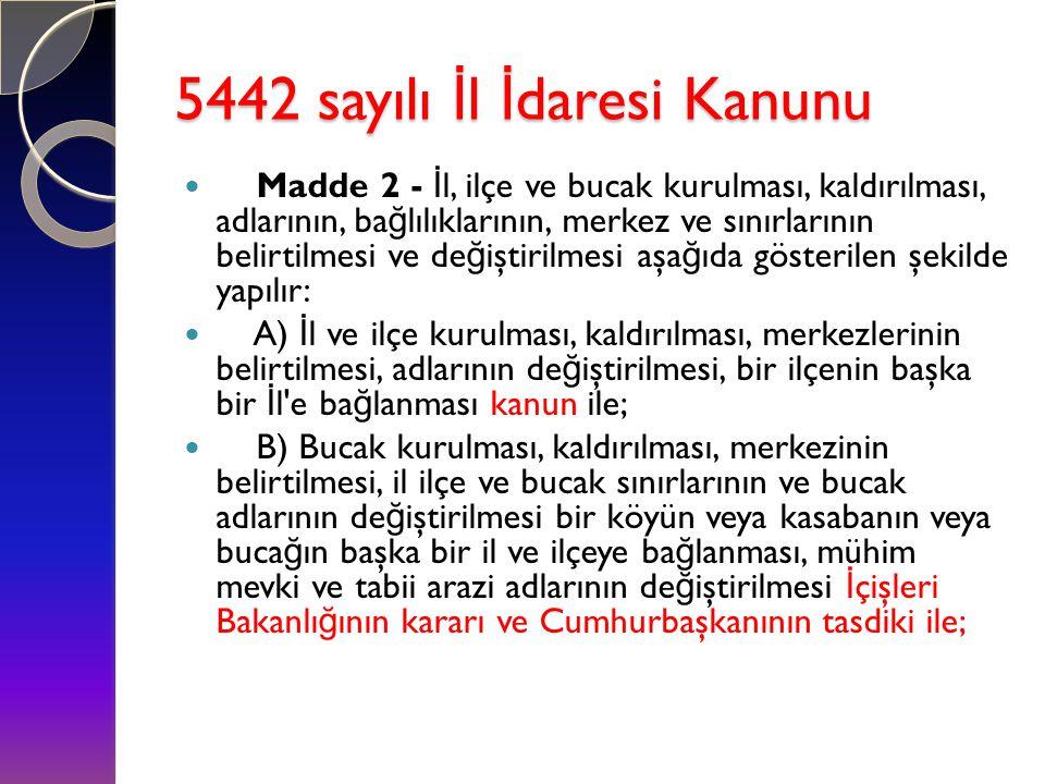 5442 sayılı İl İdaresi Kanunu